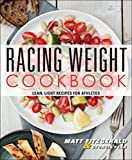 Racing Weight Cookbook: Lean, Light Recipes for Athletes (Racing Weight Series) 画像