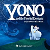 Yono and the Celestial Elephants (Original Game Soundtrack)
