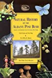 Natural History of the Albany Pine Bush Albany and Schenectady Counties, New York. Field Guide and Trail Map