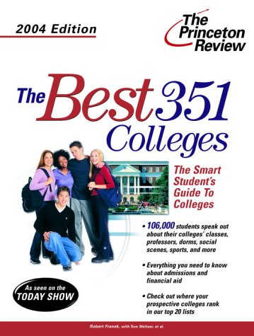 Download The Best 351 Colleges, 2004 Edition (College Admissions Guides) 0375763376