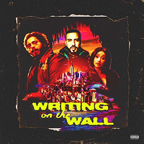 Writing on the Wall [Explicit]