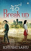 43rd Break up