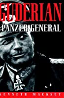 Guderian: Panzer General-revised Edition (Greenhill Military Paperback S.)