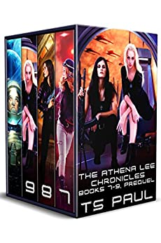 Chronicles of Athena Lee (The Collected Works Book 3) by [Paul, T S]