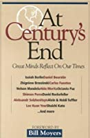 At Century's End: Great Minds Reflect on Our Times