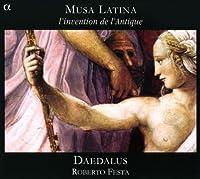 Musa Latina: l'Invention de l'Antique by Daedalus/Festa (2009-06-09)