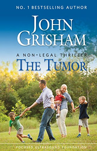 The Tumor: A Non-Legal Thriller (English Edition)