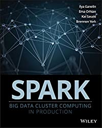 Spark: Big Data Cluster Computing in Production (English Edition)