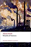 An Inquiry into the Nature and Causes of the Wealth of Nations: A Selected Edition (Oxford World's Classics)