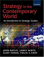 Strategy in the Contemporary World: Introduction to Strategic Studies