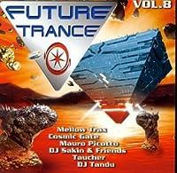 Mellow Trax, Cosmic Gate, Mauro Picotto, Sunbeam..