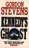 Kennedy's Ghost