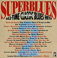 Superblues: All-Time Classic Blues Hits, Volume Two
