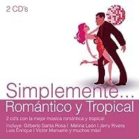 Simplemente Romantico Y Tropical