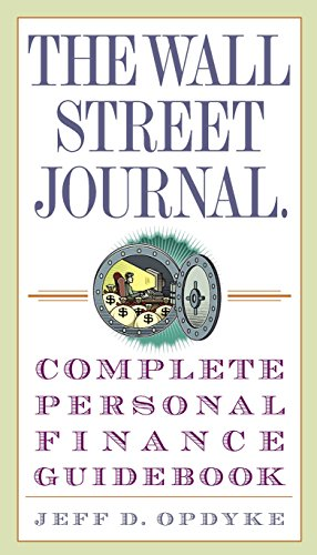 Download The Wall Street Journal. Complete Personal Finance Guidebook (Wall Street Journal Guidebooks) 030733600X