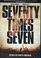 Seventy Times Seven - Revenge is the enemy of forgiveness - RELEASED ON 08/25/17 [並行輸入品]