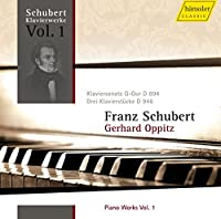 シューベルト:ピアノ作品集 Vol. 1 (Schubert : Piano Workd Vol.1 / Gerhard Oppitz (P))