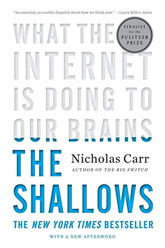 The Shallows: What the Internet Is Doing to Our Brainsの詳細を見る