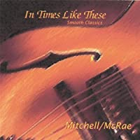 In Times Like These by Mitchell