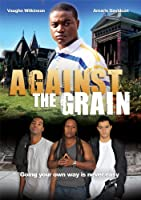 Against the Grain [DVD] [Import]