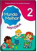 Mundo Melhor - Historia - 2. Ano