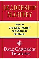 Leadership Mastery (Dale Carnegie Training)