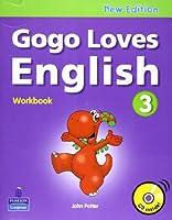 Gogo Loves English Workbook with CD(Level : 3)