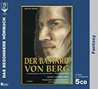 Der Bastard von Berg. 5 CDs: Ein Kriminalroma aus dem Mittelalter
