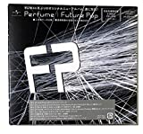 【外付け特典あり】 Future Pop (完全生産限定盤)( DVD付)(A2ポスター+別冊TOWER PLUS++「Perfume/Future Pop」販売記念店頭DAY C賞 「Future Pop」オリジナル うちわ付)