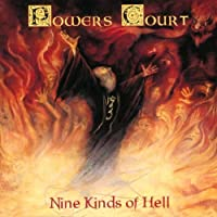 Nine Kinds of Hell by Powers Court (2008-06-24)