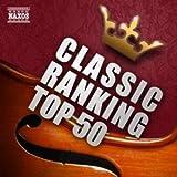 クラシック人気曲ランキングTOP50![コミック、アニメ、映画、ドラマ、CM、ポップス、フィギュアスケートなどに登場したイマドキのクラシックを人気ランク順に収録]