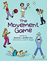 The Movement Game: New Edition