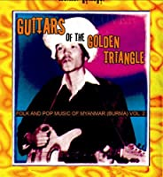 Guitars of the Golden Triangle: Folk & Pop 2