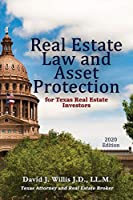 Real Estate Law & Asset Protection for Texas Real Estate Investors - 2020 Edition