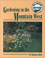 Gardening in the Mountain West