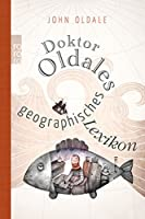 Doktor Oldales geographisches Lexikon