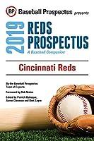 Cincinnati Reds 2019: A Baseball Companion