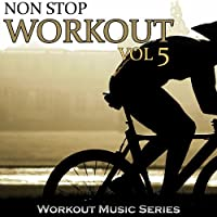 Vol. 5-Non Stop Workout
