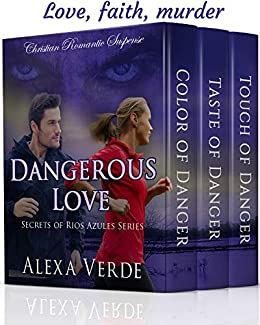 Dangerous Love: Christian Romantic Suspense by [Verde, Alexa]
