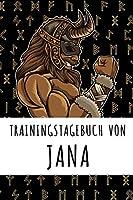 Trainingstagebuch von Jana: Personalisierter Tagesplaner fuer dein Fitness- und Krafttraining im Fitnessstudio oder Zuhause