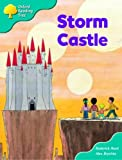 Oxford Reading Tree: Stage 9: Storybooks: Storm Castle
