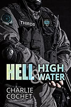 Hell & High Water (THIRDS Book 1) by [Cochet, Charlie]