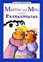 Minnie and Moo Meet Frankenswine (I Can Read!)