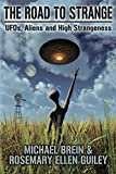 The Road to Strange: Ufos, Aliens and High Strangeness 画像