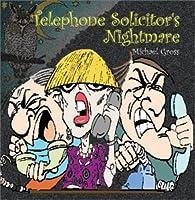 Telephone Solicitors Nightmare