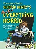 Horrid Henry's A - Z of Everything Horrid