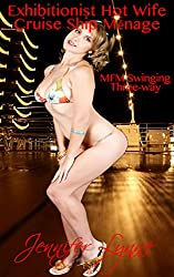 Exhibitionist Hot Wife Cruise Ship Ménage: MFM Swinging Three-way (Exhibitionist Hot Wife Series) (English Edition)