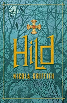 Hild by [Griffith, Nicola]