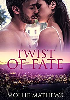 Twist of Fate (Passion Down Under Sassy Short Stories Book 1) by [Mathews, Mollie]
