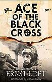 Ace of the Black Cross: The Memoirs of Ernst Udet 画像
